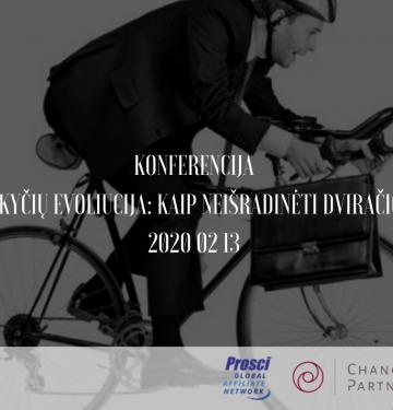 """Vasario 13d. kviečiame į Konferenciją """"Pokyčių evoliucija: kaip neišradinėti dviračio"""""""