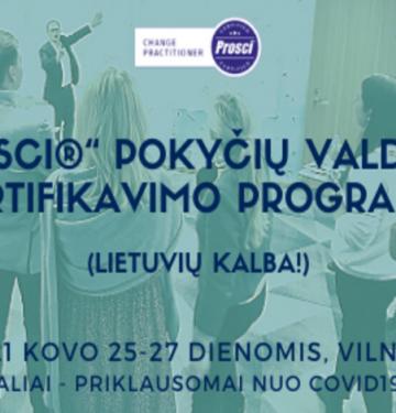 """""""PROSCI®"""" POKYČIŲ VALDYMO SERTIFIKAVIMO PROGRAMA 2021 03 25"""